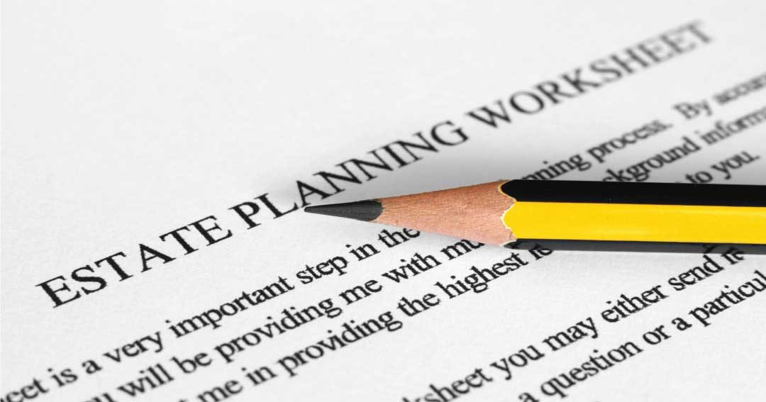 Where to Start When Planning Your Estate